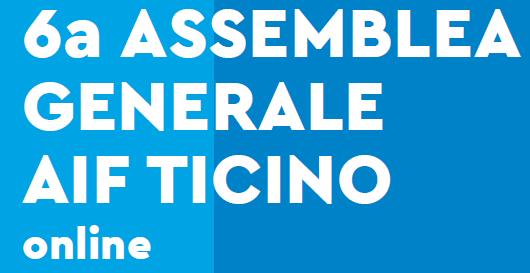 6a Assemblea Generale AIF Ticino